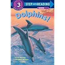 Dolphins! (Step into Reading) (English Edition)