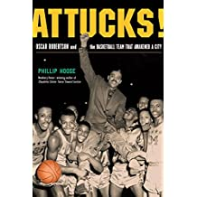 Attucks!: Oscar Robertson and the Basketball Team That Awakened a City (English Edition)