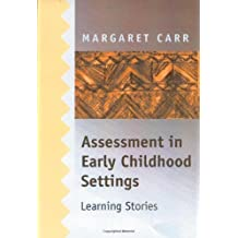 Assessment in Early Childhood Settings: Learning Stories (English Edition)