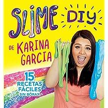 Slime DIY de Karina Garcia (Spanish Edition) (English Edition)