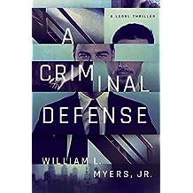 A Criminal Defense (Philadelphia Legal) (English Edition)