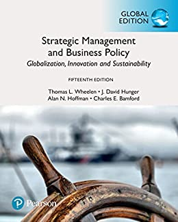 """Strategic Management and Business Policy: Globalization, Innovation and Sustainability, Global Edition (English Edition)"",作者:[Thomas L. Wheelen, J. David Hunger, Alan N. Hoffman, Charles E. Bamford]"