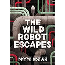 The Wild Robot Escapes (English Edition)