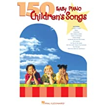 150 Easy Piano Children's Songs (Easy Piano (Hal Leonard)) (English Edition)