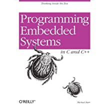 Programming Embedded Systems: With C and GNU Development Tools (English Edition)