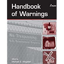 Handbook of Warnings (Human Factors and Ergonomics) (English Edition)