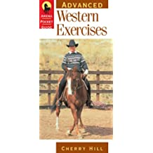 Advanced Western Exercises (Arena Pocket Guides) (English Edition)
