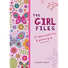 The Girl Files: All About Puberty & Growing Up (Wayland One Shots Book 9) (English Edition)