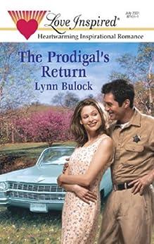 """The Prodigal's Return (Mills & Boon Love Inspired) (English Edition)"",作者:[Bulock, Lynn]"