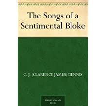 The Songs of a Sentimental Bloke (Text Classics) (English Edition)