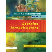 Literacy Play for the Early Years Book 3: Learning Through Poetry (English Edition)