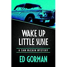 Wake Up Little Susie: A Sam McCain Mystery (The Sam McCain Mysteries Book 3) (English Edition)