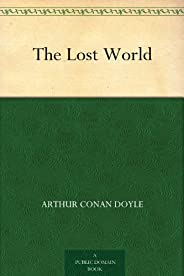 The Lost World (失落的世界) (免費公版書) (English Edition)