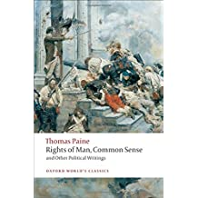 Rights of Man, Common Sense, and Other Political Writings