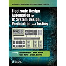 Electronic Design Automation for IC System Design, Verification, and Testing (English Edition)