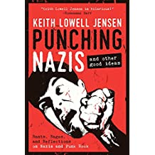 Punching Nazis: And Other Good Ideas (English Edition)