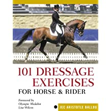 101 Dressage Exercises for Horse & Rider (Read & Ride) (English Edition)