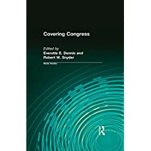 Covering Congress (Media Studies Series) (English Edition)