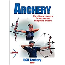 Developing Your Archery Shot Sequence (English Edition)
