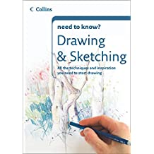 Drawing and Sketching (Collins Need to Know?) (English Edition)