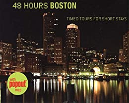 """""""48 Hours Boston: Timed Tours For Short Stays (48 Hours...) (English Edition)"""",作者:[Wallace, David]"""
