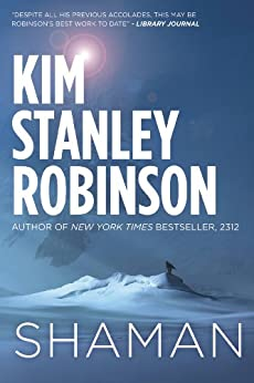 """Shaman (English Edition)"",作者:[Kim Stanley Robinson]"