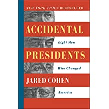 Accidental Presidents: Eight Men Who Changed America (English Edition)