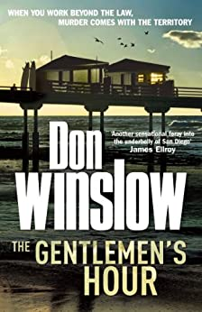 """The Gentlemen's Hour: A breathless, action-packed thriller (English Edition)"",作者:[Winslow, Don]"