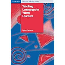 Teaching Languages to Young Learners (Cambridge Language Teaching Library) (English Edition)