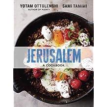 Jerusalem: A Cookbook (English Edition)