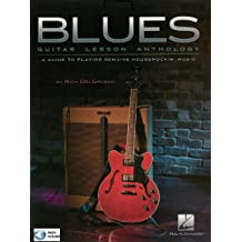 Blues Guitar Lesson Anthology: A Guide to Playing Genuine Houserockin' Music (English Edition)