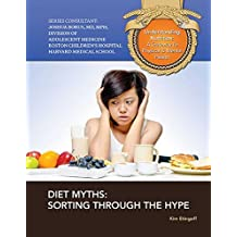 Diet Myths: Sorting Through the Hype (Understanding Nutrition: A Gateway to Ph) (English Edition)