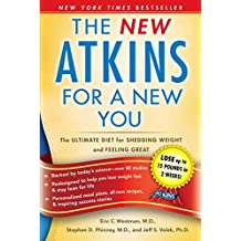 The New Atkins for a New You: The Ultimate Diet for Shedding Weight and Feeling Great (English Edition)