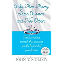 Why Men Marry Some Women and Not Others: The Fascinating Research That Can Land You the Husband of Your Dreams (English Edition)