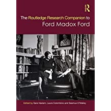 The Routledge Research Companion to Ford Madox Ford (English Edition)