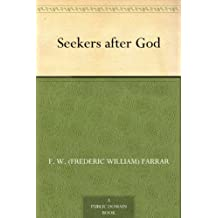 Seekers after God (免费公版书) (English Edition)
