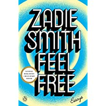 Feel Free: Essays (English Edition)