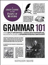 Grammar 101: From Split Infinitives to Dangling Participles, an Essential Guide to Understanding Grammar (Adams 101) (Englis