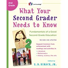 What Your Second Grader Needs to Know (Revised and Updated): Fundamentals of a Good Second-Grade Education (The Core Knowledge Series) (English Edition)
