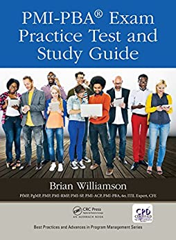 """PMI-PBA® Exam Practice Test and Study Guide (Best Practices in Portfolio, Program, and Project Management) (English Edition)"",作者:[Williamson, Brian]"