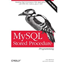 MySQL Stored Procedure Programming: Building High-Performance Web Applications in MySQL (English Edition)