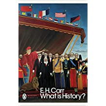 What is History?: The George Macaulay Trevelyan Lectures Delivered in the University of Cambridge January-March 1961 (Penguin Modern Classics) (English Edition)