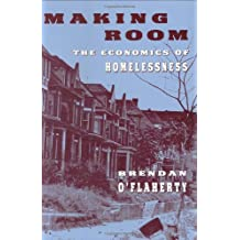 Making Room: Economics of Homelessness