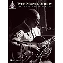 Wes Montgomery Guitar Anthology (Songbook) (Guitar Recorded Versions) (English Edition)