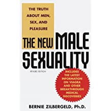 The New Male Sexuality: The Truth About Men, Sex, and Pleasure (English Edition)