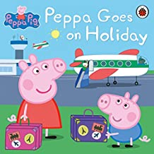 Peppa Pig: Peppa Goes on Holiday (English Edition)