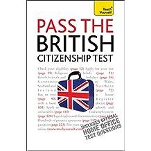 Pass the British Citizenship Test: Teach Yourself Ebook Epub (English Edition)