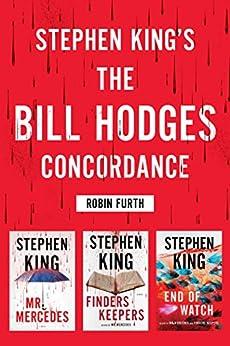 """Stephen King's The Bill Hodges Trilogy Concordance (English Edition)"",作者:[Robin Furth]"