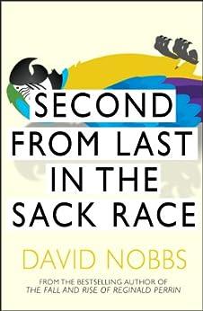 """Second From Last In The Sack Race: (Henry Pratt) (English Edition)"",作者:[Nobbs, David]"