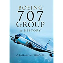 Boeing 707 Group: A History (English Edition)